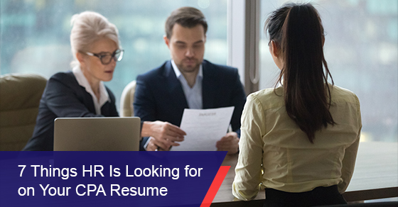 7 things HR is looking for on your CPA resume