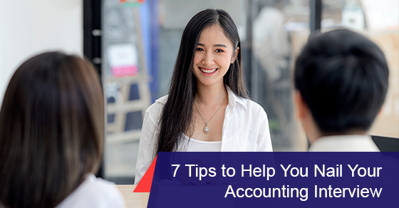 7 tips to help you nail your accounting interview