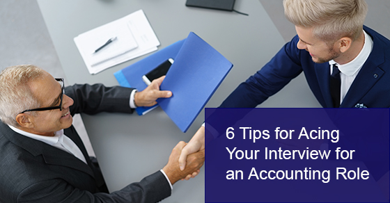 6 Tips for Acing Your Interview for an Accounting Role