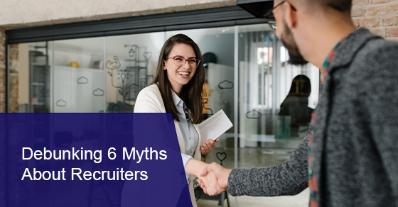 Debunking myths about recruiters
